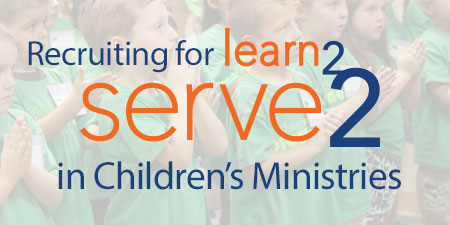 Serve2 in Children's Ministry